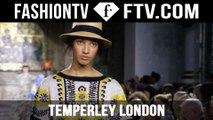 Temperley London Spring/Summer 2016 at London Fashion Week | LFW | FTV.com