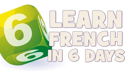 Learn French in 6 days # Day 1