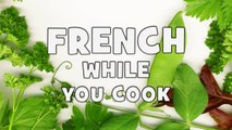 Learn French while you cook # Step 4