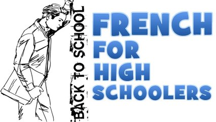 French for Junior high school # Part 8