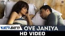 Ove Janiya - Katti Batti | Mohan Kannan | Imran Khan & Kangana Ranaut | Shankar Ehsaan Loy