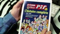 L'HISTOIRE COMPLETE, Vaillant, Pif-gadget, etc - VERSION NUMERIQUE !