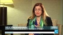 """Hela Cheikhrouhou : La finance au coeur """"d'un accord ambitieux pour lutter contre le changement climatique"""""""