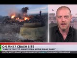 'No one was at MH17 crash site, everyone was telling 'we know who it was'