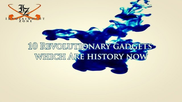 10 Revolutionary Gadgets Which Are History Now