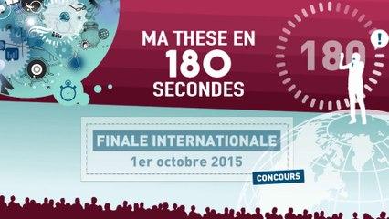 La finale internationale de Ma thèse en 180 secondes en trois minutes !