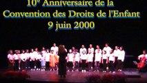 """Concert """"Convention des Droits de l'Enfant"""" Juin 2000 1. Choeur d'enfants et orchestre de jeunes"""