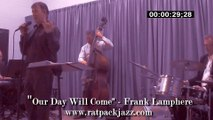 "Las Vegas Rat Pack jazz singer Frank Lamphere - Sinatra tribute show with hard swinging Jazz Trio - ""Our Day Will Come"""