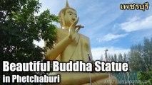 Beautiful Buddha Statue in Phetchaburi เพชรบุรี