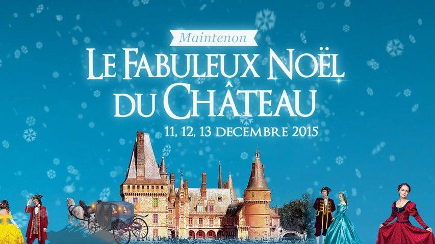 [BANDE-ANNONCE] Le Fabuleux Noël du château de Maintenon