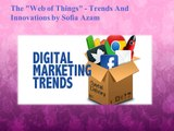 Trends-And-Innovations-by-Sofia Azam