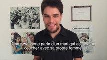 Sexe Opposé : Le créateur de la websérie brésilienne vous dit tout !