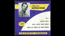 Charles Aznavour - Viens au Creux de mon Epaule - 1954