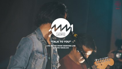 Jaggfuzzbeats - Jaggfuzzbeats | Talk To You (Live on The Wknd Sessions, #90)