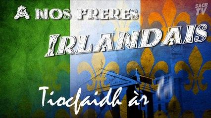 A nos Frères Irlandais - Tiocfaidh àr là