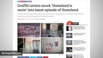Artists Hired By Series 'Homeland' Voiced Anti-Show Messages In Set Graffiti