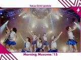 Morning Musume dans Tokyo Girls Update -15 Octobre 2015