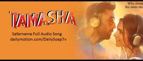 Safarnama Full Audio Song |Tamasha Movie (2015)| Ranbir Kapoor | Deepika Padukone | Lucky Ali
