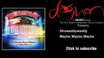 Showaddywaddy - Maybe, Maybe, Maybe