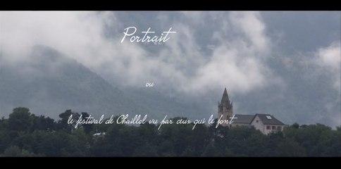 Un portrait du festival de Chaillol par ceux qui le font ...