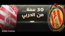 Espérance Sportive de Tunis vs Club Africain || 30 Ans de Souvenirs || Le Derby de la Capitale || Le Derby Tunisois [EST vs CA]