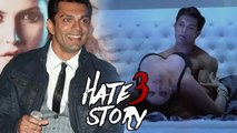 Karan Singh Grover REACTS On HOT Scenes With Zarine Khan In HATE STORY 3