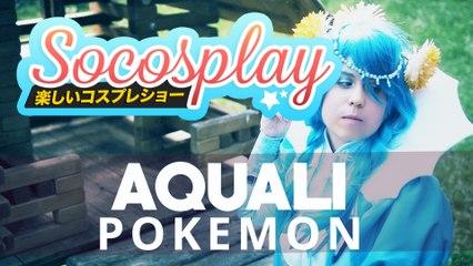 Aquali | Pokémon - Socosplay #02