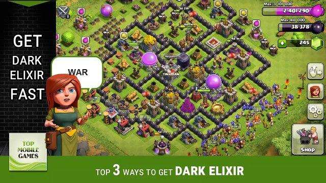 clash of clans - Top 3 ways to get dark elixir