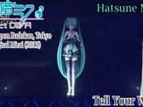 Project DIVA Live- Magical Mirai 2015- Hatsune Miku- Tell Your World (HD)