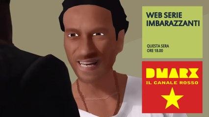 DMARX il canale comunista - Web serie imbarazzanti The Lady