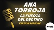 Ana Torroja - La fuerza del destino (Versión Karaoke) (Mecano)