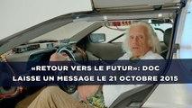 «Retour vers le futur»: Doc laisse un message le 21 octobre 2015