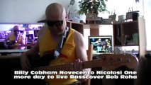 Billy Cobham Novecento Nicolosi One more day to live HD1080 m1 Basscover2 Bob Roha