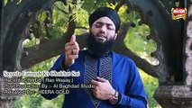 Sayeda Fatimah Ki Chokat Sai (Manqabat) -  Hafiz Ahsan Qadri - New Video [2015] All Vedio Naat