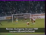 26/08/89 : Rennes - Guingamp (2-0) : Laurent Delamontagne (62')