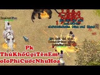 PK VL2 - ThủKhốGọiTênEm - PhiCướcNhưHoa - Chiến Thắng Đầy bất Ngờ