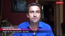 """""""Secrets d'écriture"""" : Nicolas Fargues"""
