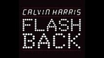 Calvin Harris Flashback (Eric Prydz Remix)