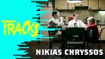 Nikias Chryssos, tous aux abris! - Tracks ARTE