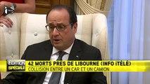 """François Hollande : """"Le gouvernement français est mobilisé"""" après la collision qui a fait au moins 42 morts"""