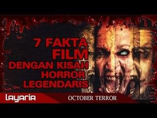 Faktanya Adalah - 7 Fakta Film Dengan Kisah Horror Legendaris