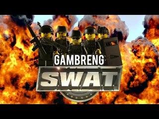"Gambreng - SWAT 4 ""Pasukan Anak Magang Layaria"""