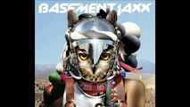 Basement Jaxx ft. Paloma Faith Whats A Girl Gotta Do?