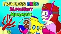 Princess ABCs Alphabet Mermaid   Sing the ABCs, Learn the Alphabet, Teach ABC, Kids Phonic