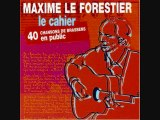 Maxime Le Forestier Chante Brassens - Entre la Rue Didot et la Rue de Vanves