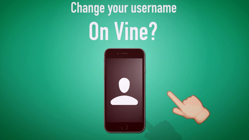 How To Change Your Vine Username