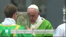 Pope, ending synod, excoriates bishops with 'closed hearts'