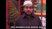 Tajdaar E Haram Ho Nigah E Karam | Latest Naat 2015 By Muhammad Faisal Maqbool Qadri