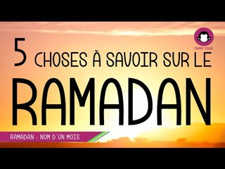 Ramadan, 5 choses à savoir - Savant Singe