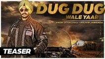 Rajvir Jawanda - Dug Dug Wale Yaar | Rajvir Jawanda | Teaser | Latest Punjabi Songs 2015